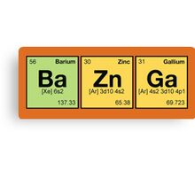 Ba Zn Ga! - periodic elements scrabble Canvas Print