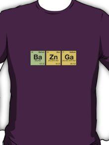 Ba Zn Ga! - periodic elements scrabble T-Shirt