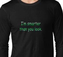 Smarter Long Sleeve T-Shirt