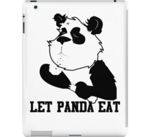 LET PANDA EAT (2) iPad Case/Skin