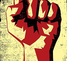 Revolution!!! Raised Fist!  by Denis Marsili - DDTK
