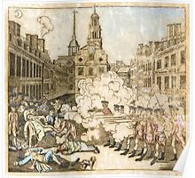 Boston Massacre Poster