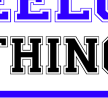 It's a LEELOO thing, you wouldn't understand !! Sticker