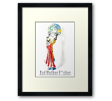 Arcaron Strauss Bad Mother F*cker Framed Print
