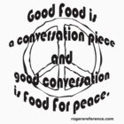 Good conversation/Good food by QuoteKing