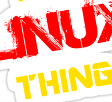 It's a LINUX thing, you wouldn't understand !! Sticker