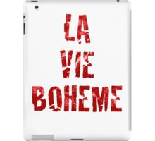 La Vie Boheme - Rent - Red Typography design iPad Case/Skin