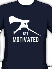 Get Motivated T-Shirt