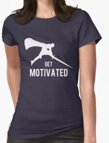 Get Motivated Womens Fitted T-Shirt