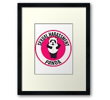 Sexual Harassment Panda Framed Print