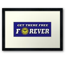 GET THERE FREE Framed Print