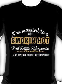 Funny Real Estate Salesperson T-shirt T-Shirt