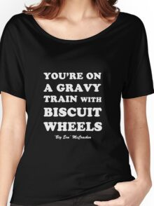 Kingpin - Gravy Train With Biscuit Wheels Women's Relaxed Fit T-Shirt