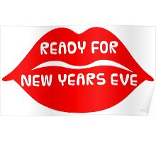 Ready for New Years Eve! Poster