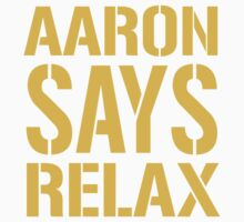 Aaron Says Relax - Green Bay Kids Clothes