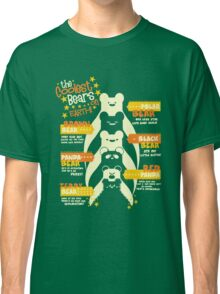 The Coolest Bears on Earth Classic T-Shirt