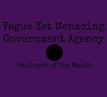 Vague Yet Menacing Government Agency Employee of the Month by etaworks