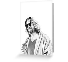 The Big Lebowski -The Dude Greeting Card