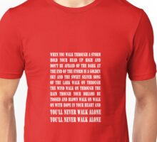You'll Never Walk Alone - WHITE Unisex T-Shirt