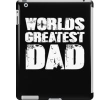 Worlds Greatest Dad iPad Case/Skin