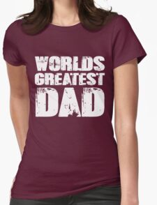 Worlds Greatest Dad Womens Fitted T-Shirt