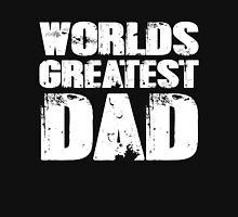 Worlds Greatest Dad Unisex T-Shirt