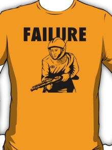 Failure T-Shirt