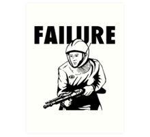 Failure Art Print