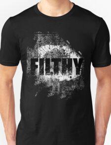 filthy 2 T-Shirt