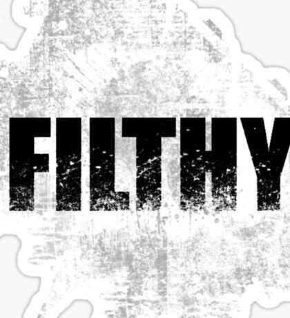 filthy 2 Sticker
