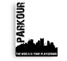 Parkour The world is your playground Canvas Print