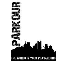 Parkour The world is your playground Photographic Print