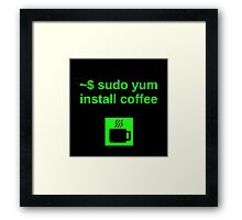 Linux sudo yum install coffee Framed Print