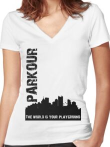 Parkour The world is your playground Women's Fitted V-Neck T-Shirt
