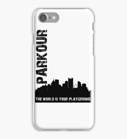 Parkour The world is your playground iPhone Case/Skin