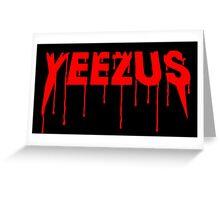 Yeezus  Greeting Card