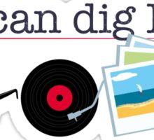 """I can dig Elvis."" - Twist & Shout Sticker"