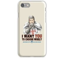 Choose Wisely iPhone Case/Skin