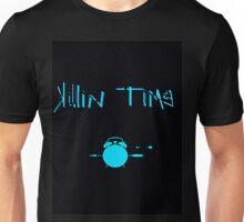 Killin Time Unisex T-Shirt