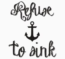 REFUSE TO SINK One Piece - Short Sleeve
