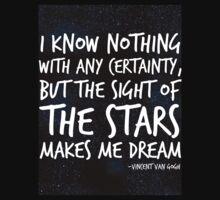 The Stars Make Me Dream T-Shirt
