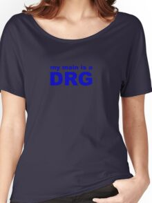 my main is a dragoon Women's Relaxed Fit T-Shirt