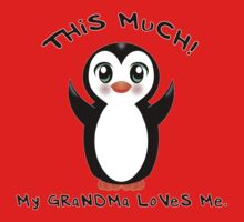 Grandma Loves Me ~ Baby Penguin One Piece - Short Sleeve