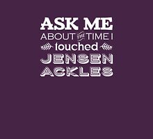 I touched Jensen Ackles Womens Fitted T-Shirt