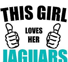THIS GIRL LOVES HER JAGUARS by Divertions