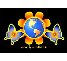 Earth Matters Photographic Print