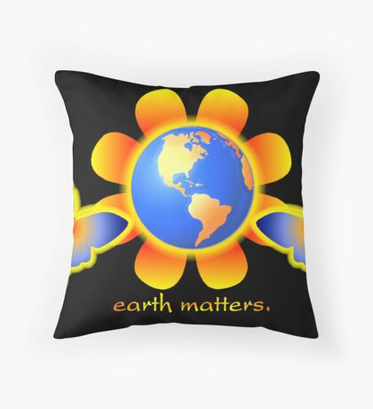 Earth Matters Throw Pillow