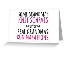 Limited Editon 'Some Grandmas Knit Scarves, Real Grandmas Run Marathons' T-shirt, Accessories and Gifts Greeting Card