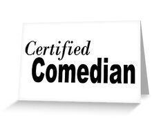Comedian Greeting Card