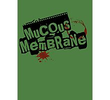 Mucous Membrane(OPACE) Photographic Print